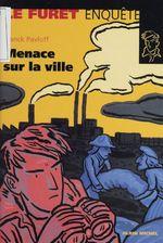 Vente Livre Numérique : Menace sur la ville  - Franck Pavloff