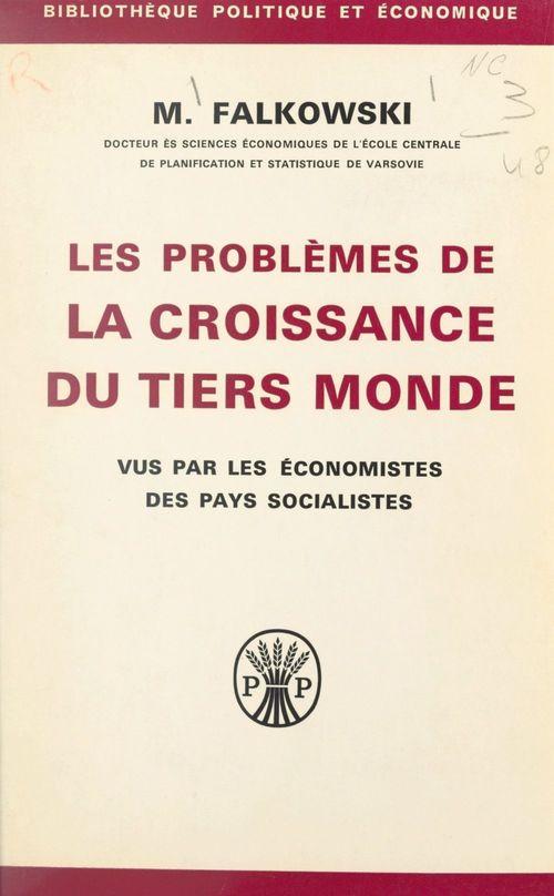Les problèmes de la croissance du tiers monde