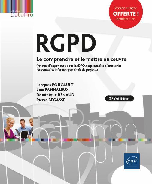 RGPD ; le comprendre et le mettre en oeuvre (2e édition)