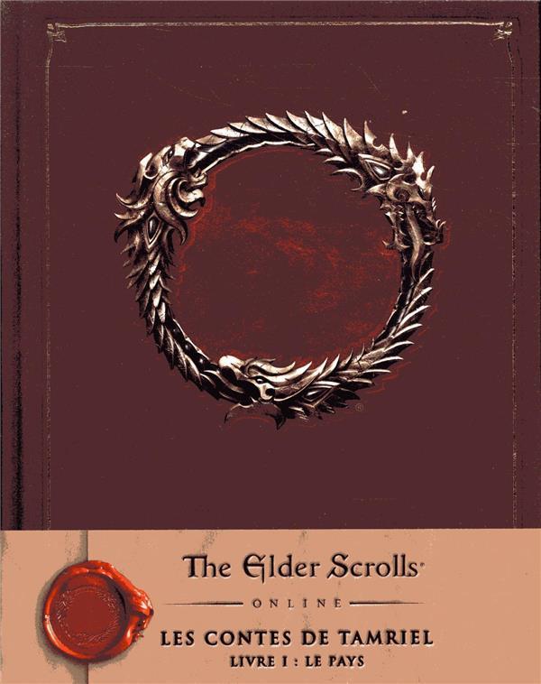 The Elder scrolls ; les contes de Tamriel t.1 ; le pays