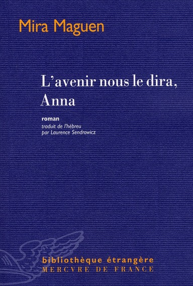 L'avenir nous le dira, Anna