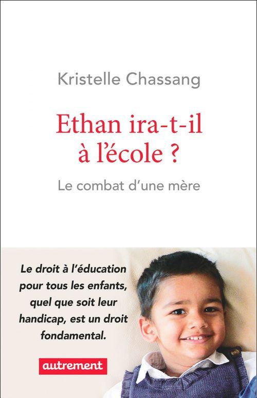 Ethan ira-t-il à l'école? le combat d'une mère