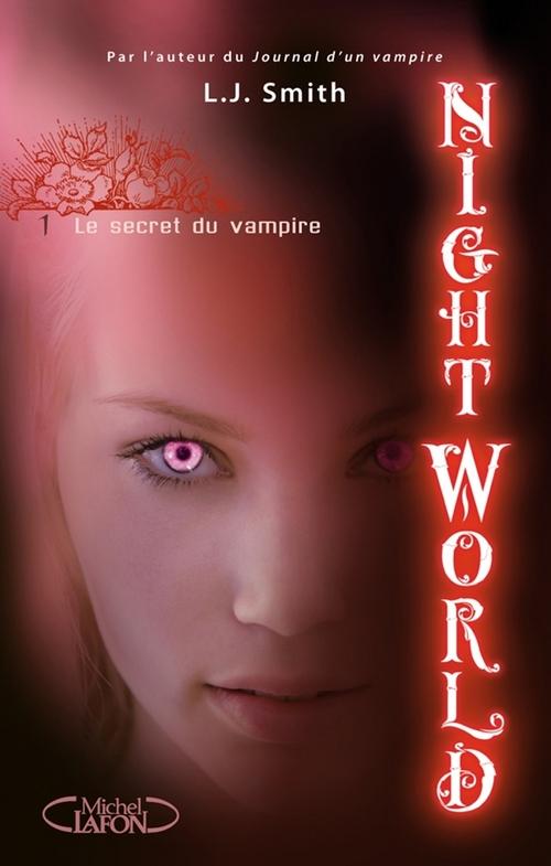 Night world t.1 ; le secret du vampire