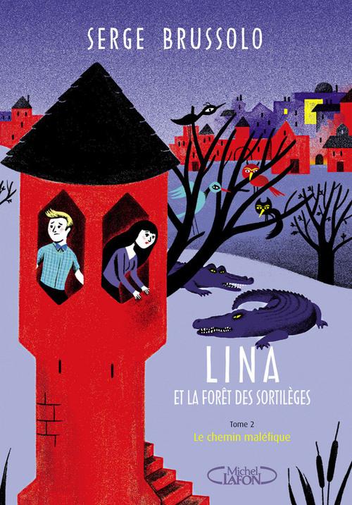 Lina et la forêt des sortilèges t.2 ; le chemin maléfique