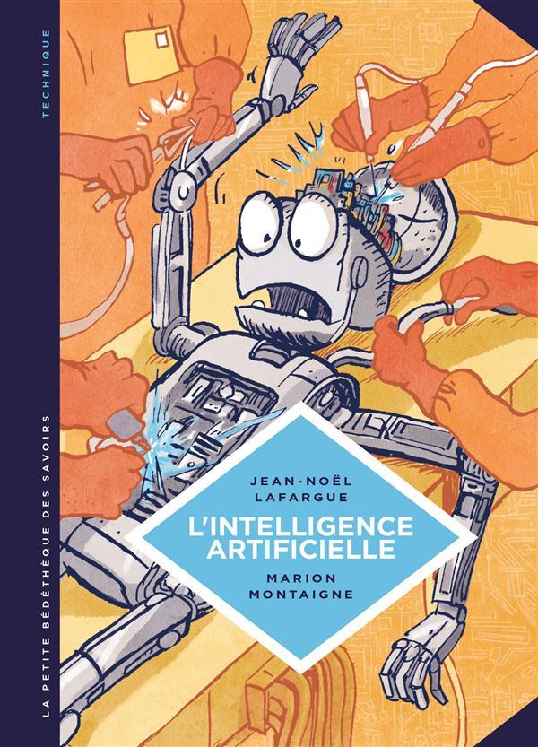 La petite bédéthèque des savoirs T.1 ; l'intelligence artificielle