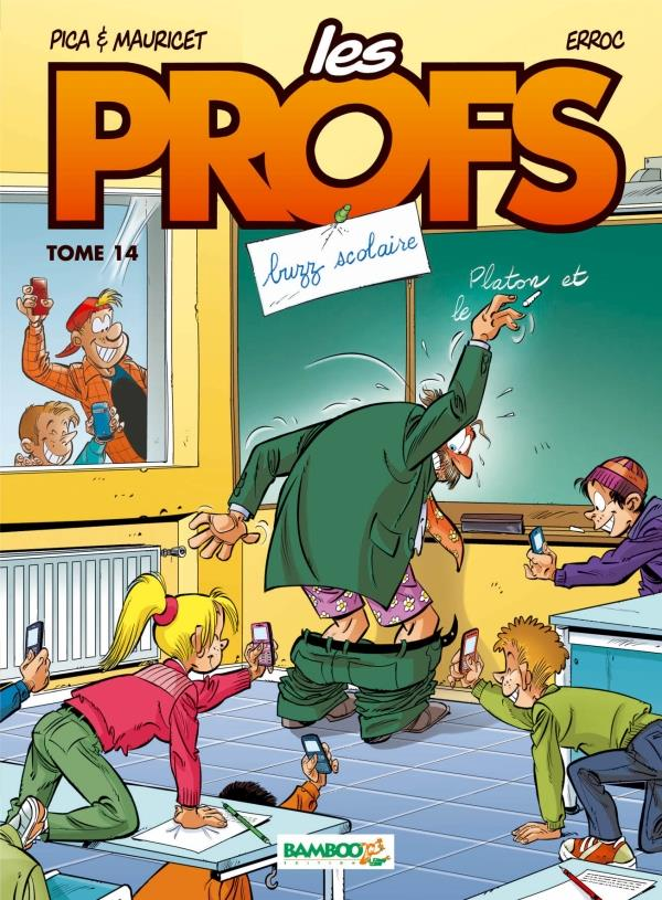 Les profs T.14 ; buzz scolaire