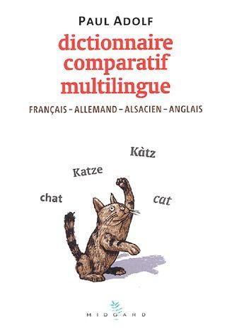 Dictionnaire comparatif multilingue ; français/allemand/alsacien/anglais