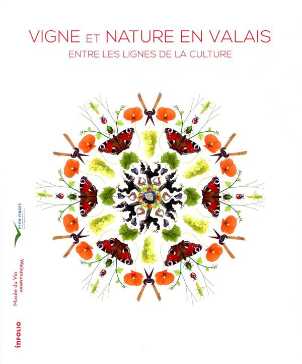 Vigne et nature ; entre les lignes de la culture