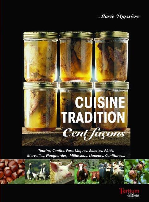 cuisine tradition ; cent façons