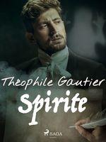 Vente Livre Numérique : Spirite  - Théophile Gautier