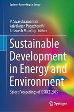 Sustainable Development in Energy and Environment  - V Sivasubramanian - Arivalagan Pugazhendhi - I. Ganesh Moorthy