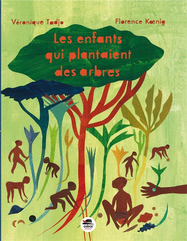 Les enfants qui plantaient des arbres