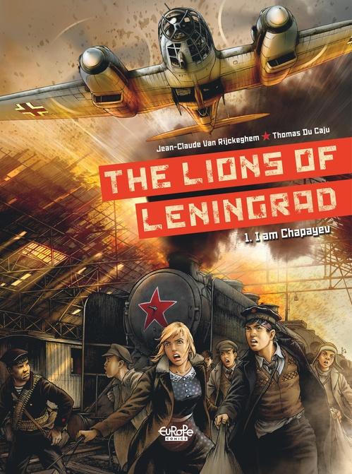 The Lions of Leningrad - Volueme 1 - I am Chapayev