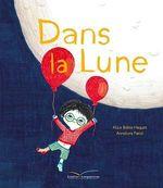 Vente EBooks : Dans la lune  - Alice BRIERE-HAQUET