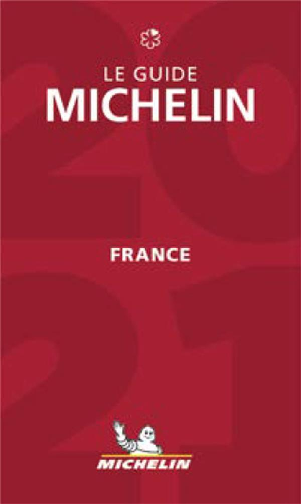 Guide rouge ; le guide Michelin ; France (édition 2021)