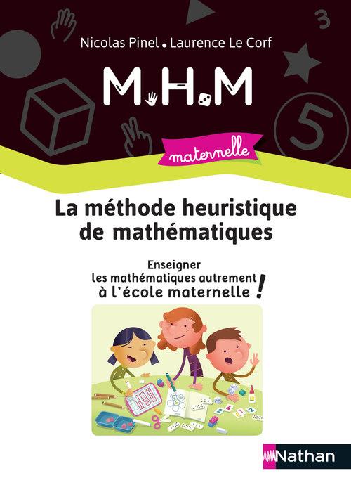 méthode heuristique de mathématiques ; guide de la méthode ; maternelle (édition 2020)