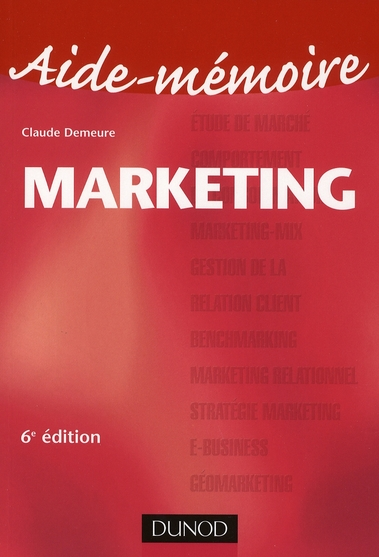 Aide-Memoire Marketing (6e Edition)