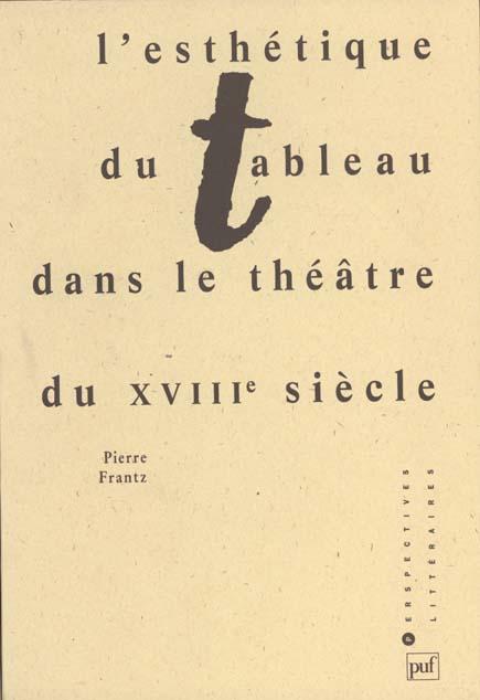 Esthétique du tableau dans le théâtre du XVIIIème siècle
