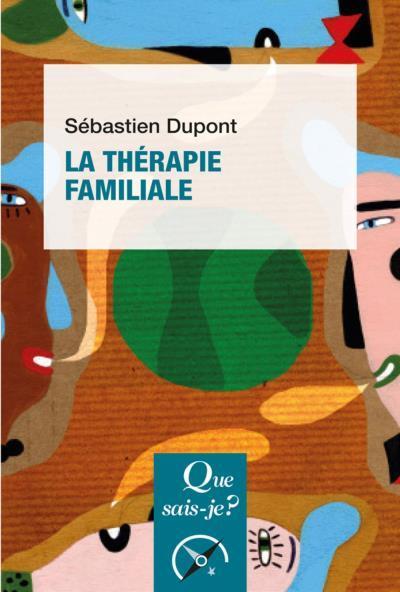 LA THERAPIE FAMILIALE