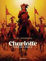 Vente EBooks : Charlotte impératrice - tome 2  - Fabien Nury