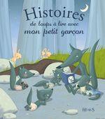 Vente EBooks : Histoires de loups à lire avec mon petit garçon  - Ghislaine Biondi