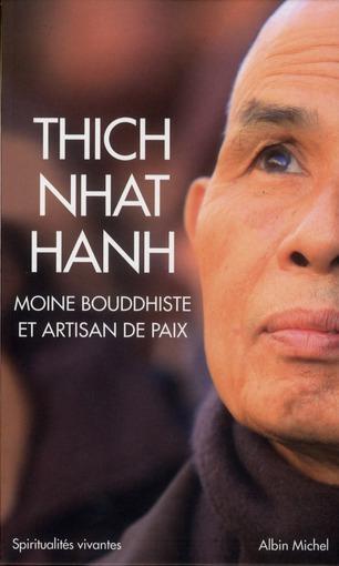 Thich Nhat Hanh ; Moine Bouddhiste Et Artisan De Paix ; Coffret