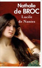 Lucile de Nantes  - Nathalie de Broc