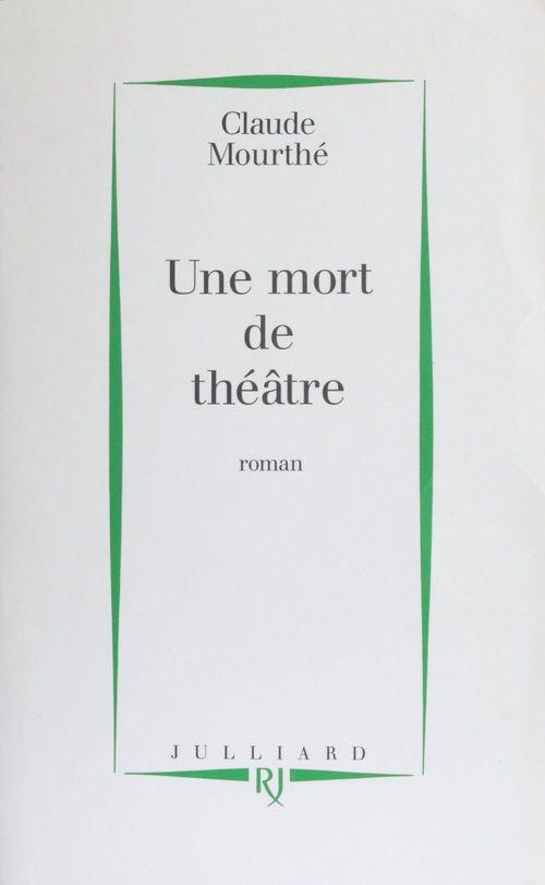 Une mort de théâtre