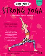 Vente Livre Numérique : Mon cahier Strong yoga  - Élodie Sillaro - Charlotte FROMENTEAU