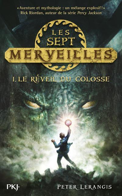 Les Sept Merveilles T.1 ; Le Reveil Du Colosse