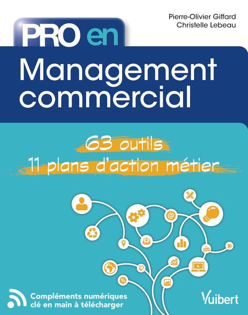 Pro en... ; management commercial ; 63 outils, 11 plans d'action métier