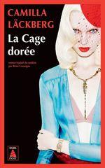 Vente EBooks : La cage dorée  - Camilla Läckberg