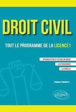 Vente EBooks : Droit civil. Tout le programme de la L1. Introduction à l'étude du droit, Les personnes, La famille  - Stéphane Piedelièvre