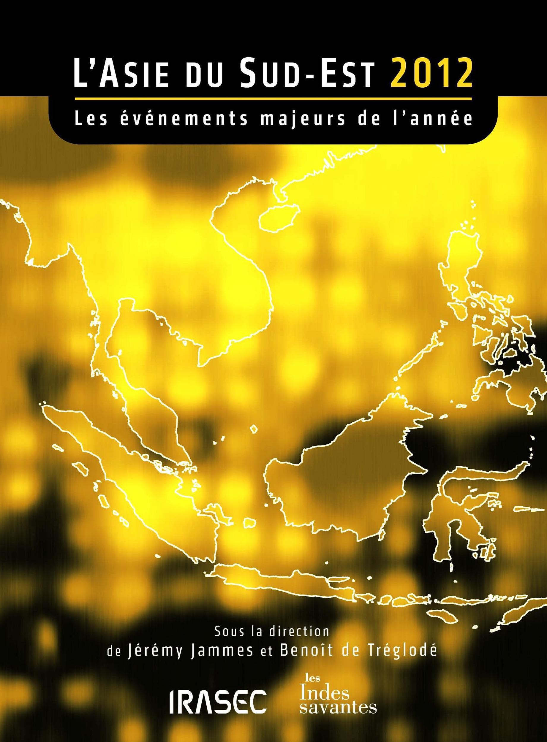 L´Asie du Sud-Est 2012: les évènements majeurs de l´année