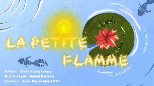 Vente AudioBook : La petite flamme  - Christophe Loupy