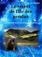 Le secret de l'île des Pendus - Livre 5  - Gustave LE ROUGE
