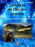 Le secret de l'île des Pendus - Livre 5