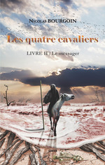 Vente Livre Numérique : Les quatre cavaliers - Livre II : Le messager  - Nicolas Bourgoin