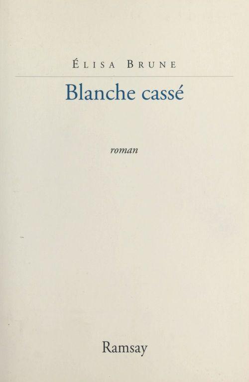 Blanche casse