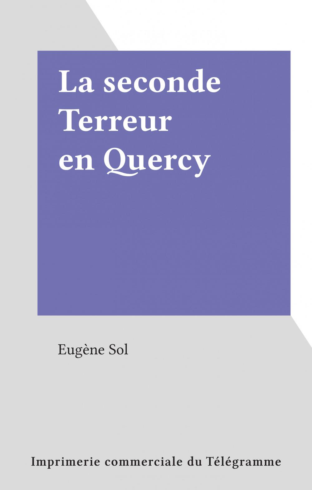 La seconde Terreur en Quercy