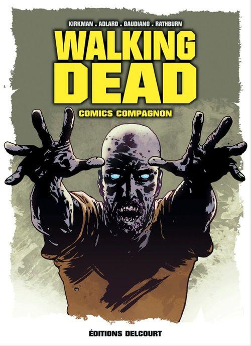 Walking Dead Comics Compagnon  - Robert Kirkman  - Collectif