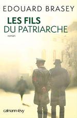 Vente EBooks : Les Fils du patriarche  - Édouard Brasey