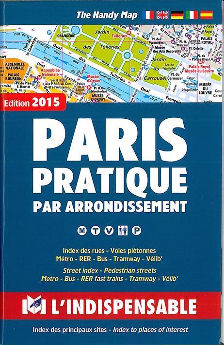 Paris pratique par arrondissement (édition 2015)