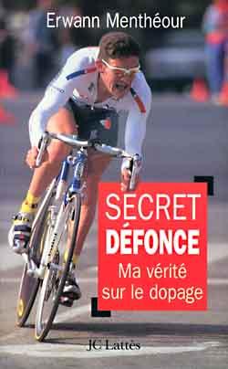 Secret defonce - ma verite sur le dopage