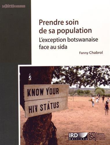 prendre soin de sa population - l'exception botswanaise face au sida