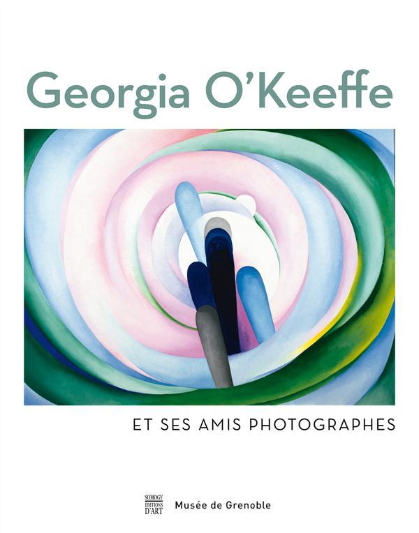 Georgia O'Keeffe et ses amis photographes