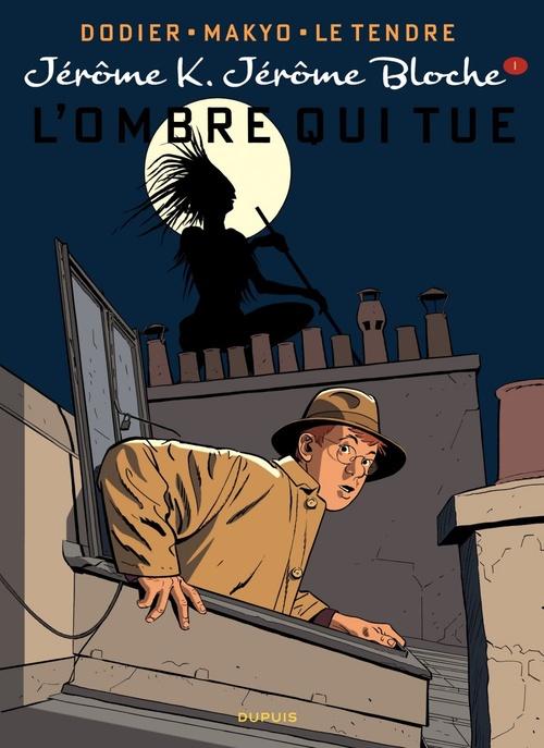 Jérôme K. Jérôme Bloche T.1 ; l'ombre qui tue