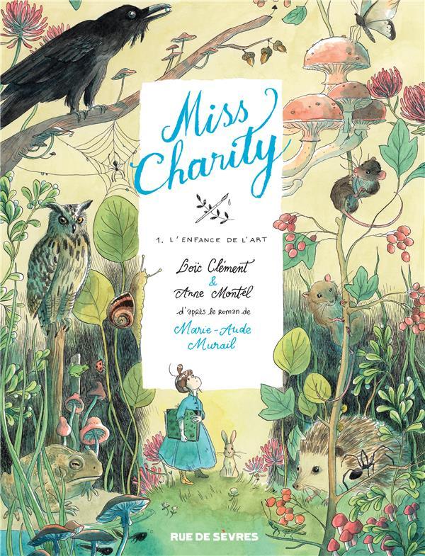 Miss Charity T.1 ; l'enfance de l'art