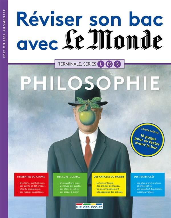Reviser Son Bac Avec Le Monde Philosophie Terminales L Es S Collectif Rue Des Ecoles Grand Format Espace Culturel Leclerc St Leu