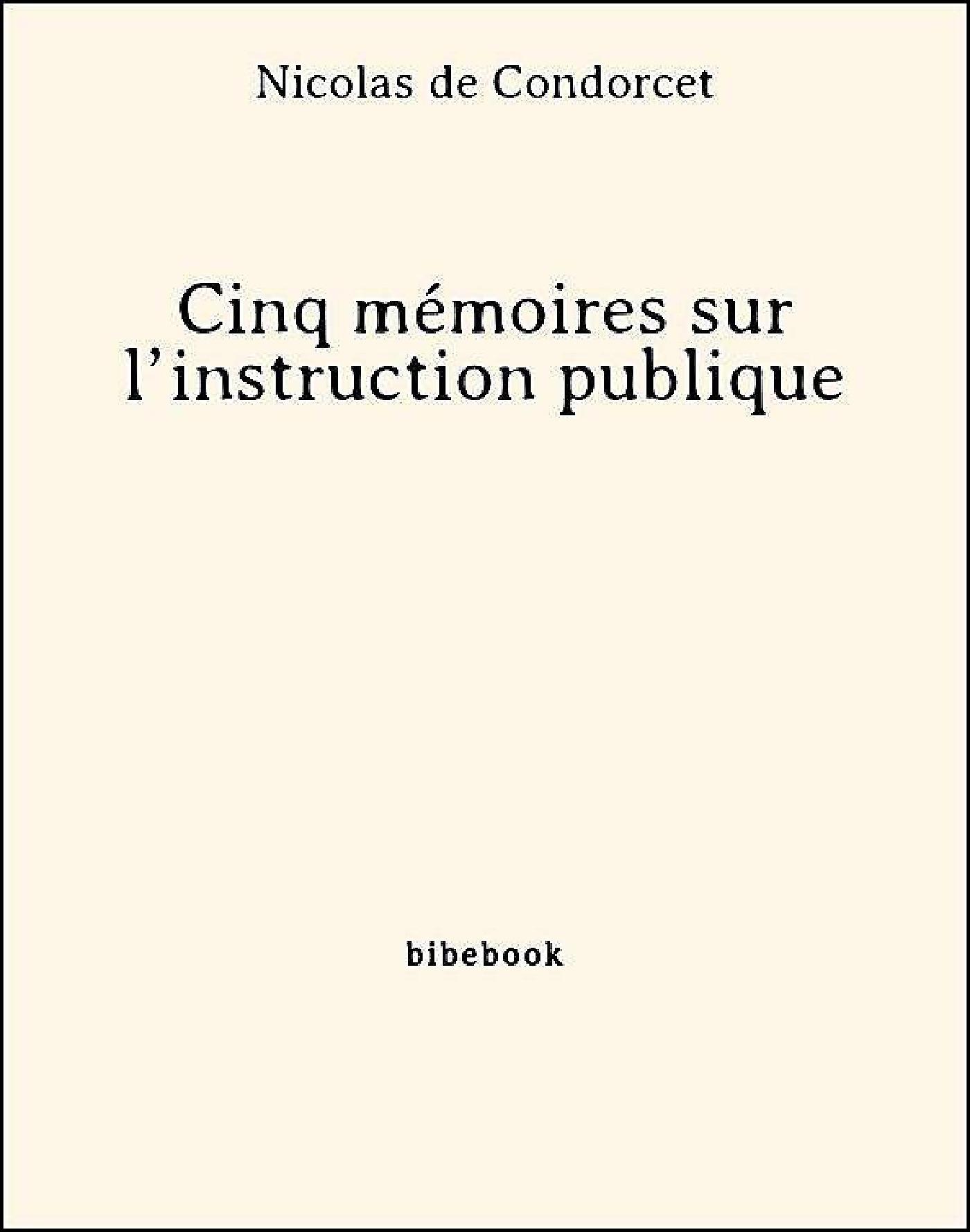 Cinq mémoires sur l´instruction publique